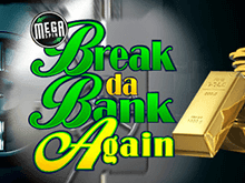 Mega Spins Break Da Bank Again — слот от компании Microgaming